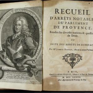 Recueil d'arrêts notables du parlement de Provence, rendus sur diverses matieres & questions de droit ou Suite des arrêts de Boniface