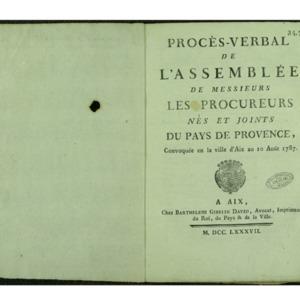 Procès-verbal de l'Assemblée de messieurs les Procureurs nés et joints du pays de Provence, convoquée en la ville d'Aix au 10 Août 1787