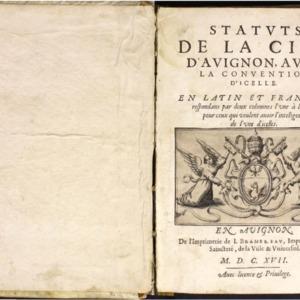 Statuts de la cité d'Avignon, avec la convention d'icelle, en latin et françois, respondans par deux colonnes l'une à l'autre pour ceux qui veulent avoir l'intelligence de l'une d'icelles