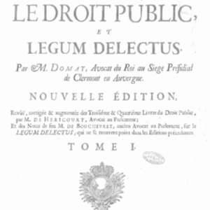 Loix (Les) civiles dans leur ordre naturel; le droit public, et Legum delectus