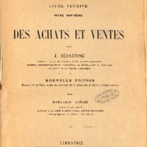 Droit commercial. Commentaire du Code de commerce. Livre premier, titre septième, Des achats et ventes, nouv. éd.