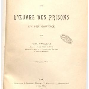 Notice historique sur l'Œuvre des Prisons d'Aix-en-Provence