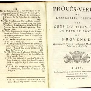 Procès-verbal de l'assemblée générale des gens du Tiers-Etats du pays et comté de Provence, convoquée, par autorité & permission de Sa Majesté, en la ville d'Aix, au 30 avril 1789