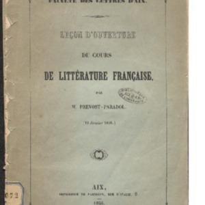 Leçon d'ouverture du Cours de littérature française par M. Prévost-Paradol, (10 janvier 1856)
