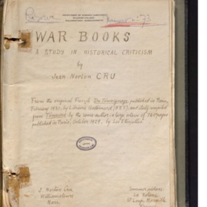 War books, a study in historical criticism, by Jean Norton Cru. From the original French Du Témoignage, published in Paris, February 1931, by Librairie Gallimard (NRF), and itself compiled from Témoins by the same author, a large octavo of 740 pages published in Paris, October 1929, by Les Etincelles