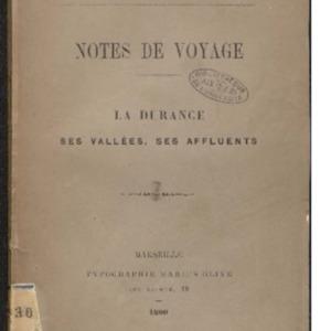 Notes de Voyage, la Durance, ses vallées, ses affluents