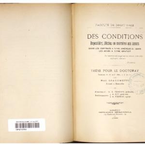 Des conditions impossibles, illicites ou contraires aux moeurs dans les contrats à titre onéreux et dans les actes à titre gratuit : thèse présentée et soutenue le 28 avril 1896