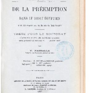 De la préemption dans le droit égyptien et de ses rapports avec les retraits du droit français : thèse présentée et soutenue en juillet 1897