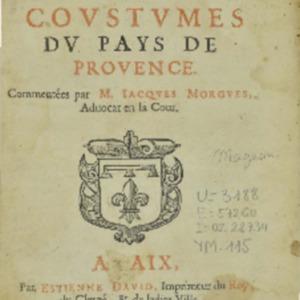 Statuts (Les) et coustumes du pays de Provence