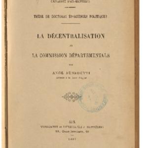 décentralisation (La) et la commission départementale : thèse de doctorat ès-sciences politiques