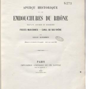 Aperçu historique sur les embouchures du Rhône, travaux anciens et modernes : Fosses Mariennes-Canal du Bas-Rhône