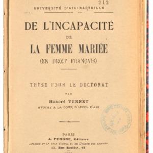 De l'Incapacité de la femme mariée, en droit français : thèse présentée et soutenue devant la faculté de droit d'Aix