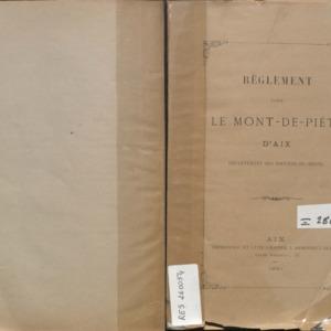 Règlement pour le Mont-de-piété d'Aix, département des Bouches-du-Rhône