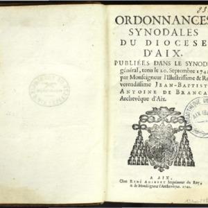 Ordonnances synodales du Diocèse d'Aix. Publiées dans le synode général, tenu le 20 septembre 1742