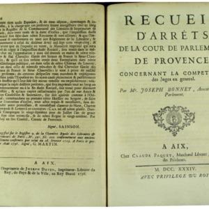 Recueil d'arrêts de la Cour de parlement de Provence, concernant la compétence des juges en général