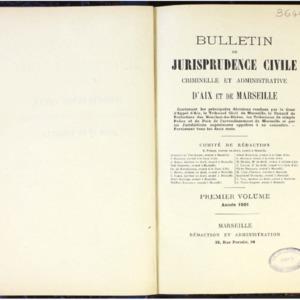 Bulletin de jurisprudence civile, criminelle et administrative d'Aix et de Marseille