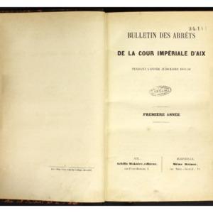 Bulletin des arrêts de la Cour impériale d'Aix