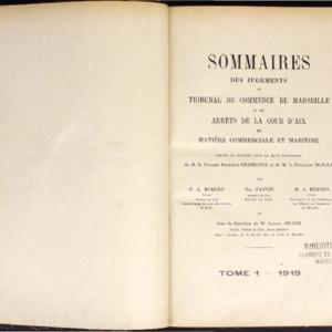 Sommaires des jugements du Tribunal de commerce de Marseille et des arrêts de la Cour d'Aix rendus dans le mois précédent en matière commerciale et maritime