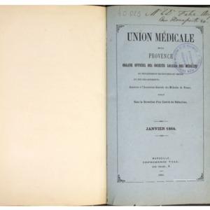 Union médicale de la Provence : journal scientifique et professionnel, organe officiel des Sociétés locales des médecins du département des Bouches-du-Rhône
