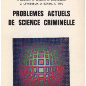 Problèmes actuels de science criminelle