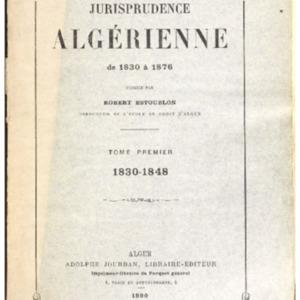 Jurisprudence algérienne de 1830 à 1876