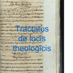 MS-04-2_Tractatus-theologici_de-locis- theologicis.pdf