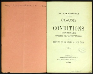 Clauses et conditions générales imposées aux entrepreneurs du service de la voirie & des eaux [de la ville de Marseille]