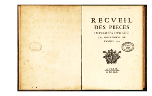 Recueil des pièces imprimées durant les mouvemens de l'année 1649