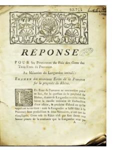 Réponse pour les procureurs du païs des gens des trois Etats de Provence au mémoire du Languedoc intitulé : Examen des nouveaux écrits de la Provence sur la proprieté du Rhône