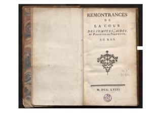 Remontrances de la Cour des comptes, aides et finances de Provence au Roy