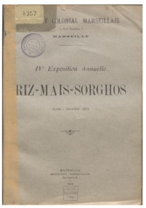 IVe Exposition annuelle. Riz-Maïs-Sorghos. Août-Octobre 1911