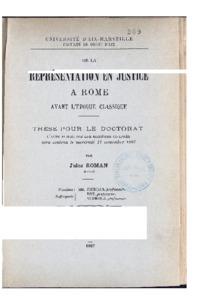 De la représentation en justice à Rome avant l'époque classique : thèse présentée et soutenue le 17 novembre 1897