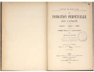 fondation (La) perpétuelle dans l'antiquité : Orient, Grèce, Rome : thèse pour le doctorat