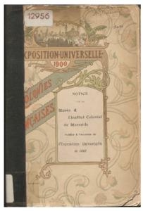 Institut (L') et le Musée colonial de Marseille