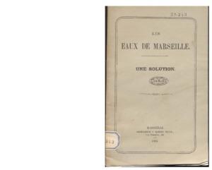 Eaux (Les) de Marseille, une solution