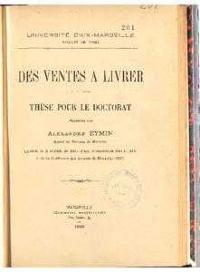Des ventes à livrer : thèse présentée et soutenue devant la faculté de droit d'Aix