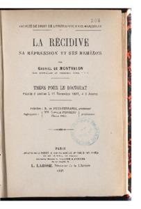récidive (La) sa répression et ses remèdes : thèse présentée et soutenue le 17 décembre 1897