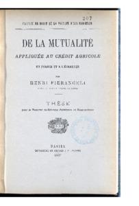 De la mutualité appliquée au Crédit agricole en France et à l'étranger : thèse présentée et soutenue devant la faculté de droit d'Aix