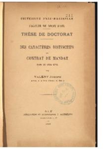 Des caractères distinctifs du contrat de mandat dans le Code civil : thèse présentée et soutenue devant la faculté de droit d'Aix