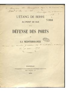 Etang (L') de Berre au point de vue de la défense des ports de la Méditerranée [Signé : Sibour]
