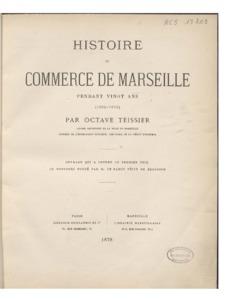 Histoire du commerce de Marseille pendant vingt ans, 1855-1874