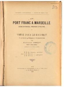 port (Un) franc à Marseille : étude historique, théorique et pratique : thèse présentée et soutenue devant la faculté de droit d'Aix