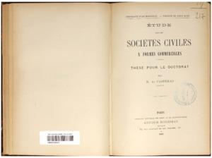 Etude sur les sociétés civiles à formes commerciales : thèse présentée et soutenue devant la faculté de droit d'Aix