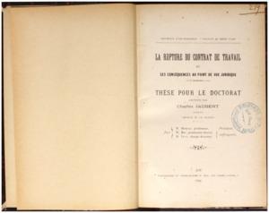 rupture (La) du contrat de travail et ses conséquences au point de vue juridique : thèse présentée et soutenue devant la faculté de droit d'Aix