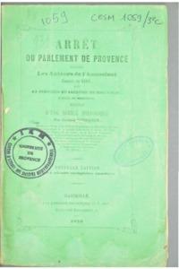 Arrêt du parlement de Provence contre les auteurs de l'assassinat, commis en 1603 sur la personne de Frédéric de Ragueneau, évêque de Marseille, précédé d'une notice historique