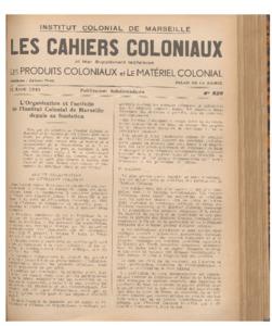organisation (L') et l'activité de l'Institut Colonial de Marseille depuis sa fondation