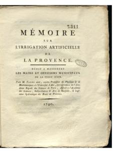 Projet sur l'irrigation artificielle de la Provence présenté à Messieurs les Maire et Officiers municipaux de la ville d'Aix : Projet d'un Canal d'arrofage & d'un Canal de navigation pour la ville d'Aix
