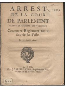 Arrest de la cour de parlement tenant la chambre des vacations. Contenant reglement sur le fait de la peste. Du 17. juillet 1629