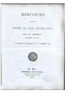Discours prononcé devant la Cour royale d'Aix, par M. Borély, procureur général, à l'audience solennelle du 3 novembre 1835