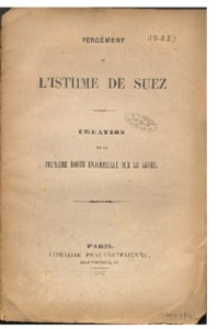 Percement de l'isthme de Suez : création de la première route universelle sur le globe